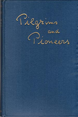 Pilgrims And Pioneers
