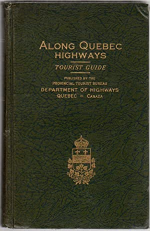 Along Quebec Highways: Tourist Guide