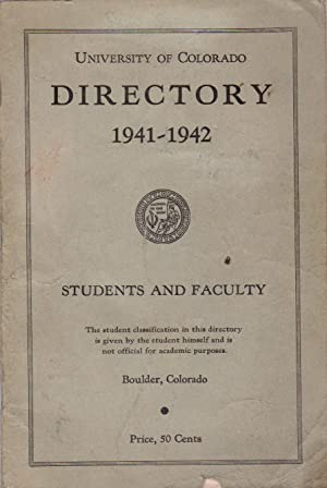 University of Colorado Directory, 1941-1942: Students and Faculty