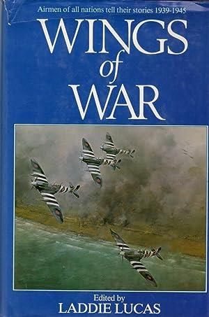 Wings of War: Airmen of All Nations: Lucas, Laddie (edited
