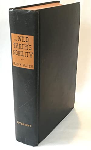 The Wild Earth's Nobility: A Novel of the Old West