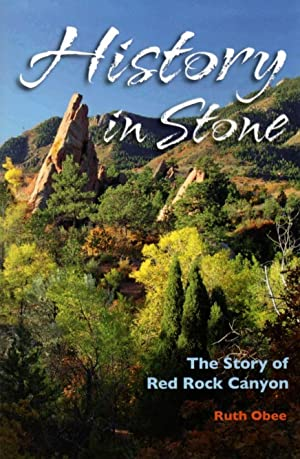 History in Stone: The Story of Red Rock Canyon