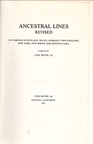 Ancestral Lines Revised: 190 Families in England, Wales, Germany, New England, New York, New Jers...