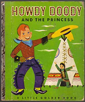 Howdy Doody and the Princess (A Little: Kean, Edward