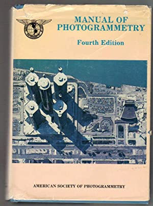 Manual of Photogrammetry: Slama, Chester C.