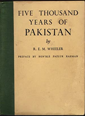Five Thousand Year of Pakistan; an Archaeological Outline