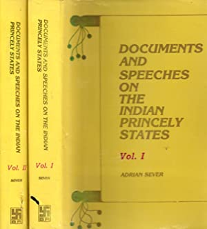 Documents and Speeches on the Indian Princely States Vol. I & Vol. II