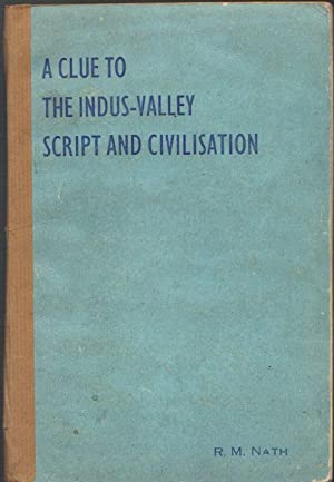 A Clue to the Indus-Valley Script and Civilisation