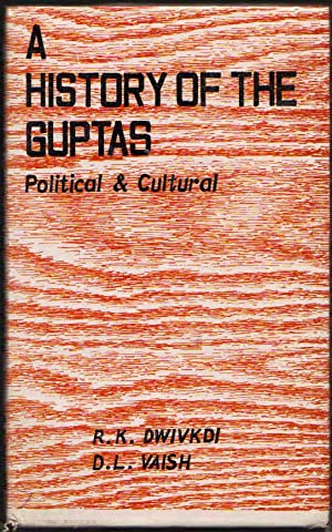 A History of the Guptas; Political & Cultural