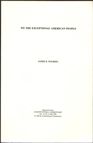 We the Exceptional American People; Constitutional Commentary Vol. 11, No. 2, Fall 1994