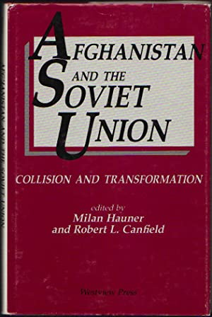 Afghanistan and the Soviet union; Collision and Transformation