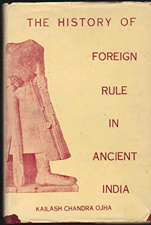 The History of Foreign Rule in Ancient India