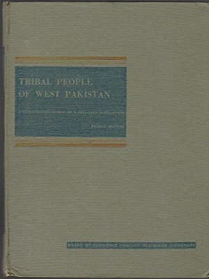 Tribal People of West Pakistan; a Demographic Study of a Selected Population; Publication No. 9; ...