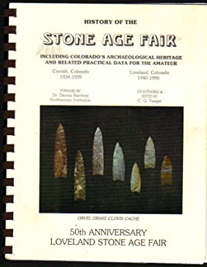 History of the Stone Age fair; Including: Yeager, C. G.