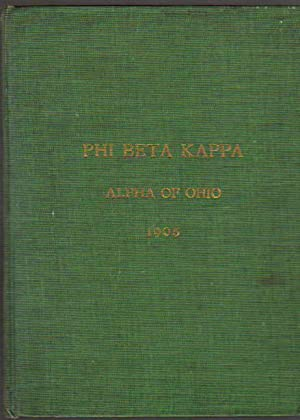 Catalogue of Phi Beta Kappa Alpha of Ohio; Adelbert College of Western University; with the Chart...