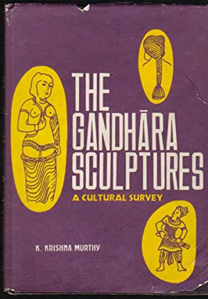 The Gandhara Sculptures; A Cultural Survey