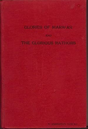 Glories of Marwar & The Glorious Rathors