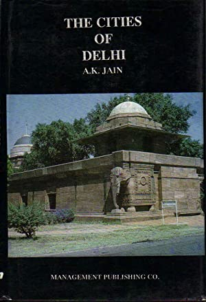 The Cities of Delhi