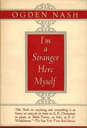 I'm a Stranger Here Myself: Nash, Ogden