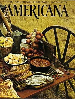 The American Heritage Society's Americana: July, 1974: Durham, Michael (editor);