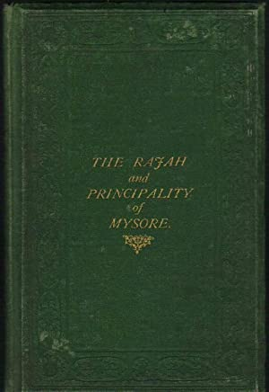 The Rajah and Principality of Mysore: With a Letter to the Right Hon. Lord Stanley
