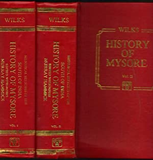 Historical Sketches of the South India in an Attempt to Trace the History of Mysore from the Orig...