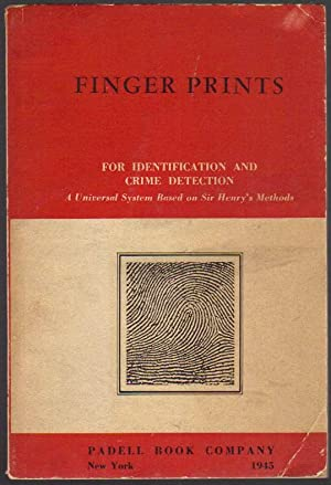 Finger Prints for Identification and Crime Detection: A Universal System Based on Sir Henry's Met...