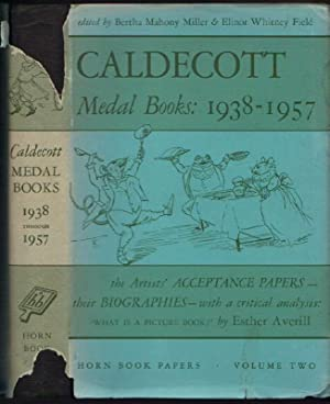 Caldecott Medal Books: 1938-1957: With the Artist's Acceptance Papers & Related Material Chiefly ...