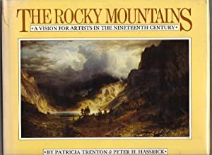 The Rocky Mountains: A Vision for Artists in the Nineteenth Century