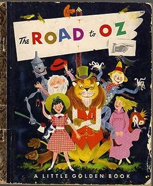 The Road to Oz: A Little Golden: Baum, L. Frank