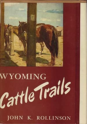 Wyoming Cattle Trails