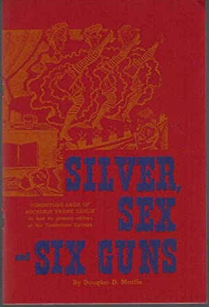 Silver, Sex and Six Guns: Tombstone Saga: Martin, Douglas D.