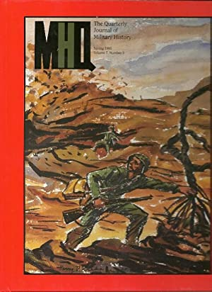 MHQ: The Quarterly Journal of Military History, Spring 1995, Vol 7, No. 3: Cowley, Robert (Editor)