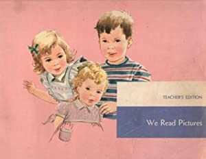 We Read Pictures: Pre-Reading Book: The Nwe Basic Readers Curriculum Foundation Series: Teacher's...