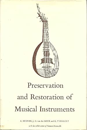 Preservation and Restoration of Musical Instruments: Provisional: Berner, A.; Van