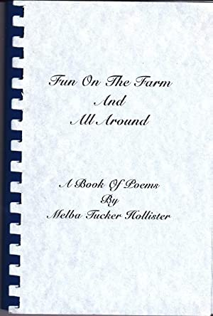 Fun on the Farm and All Around: A Book of Poems