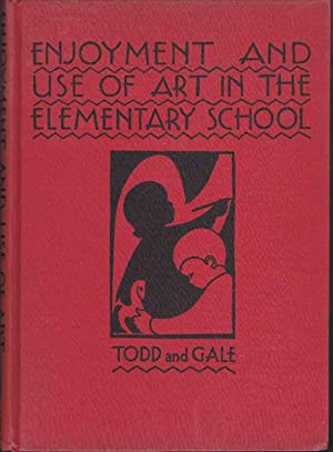 Enjoyment and Use of Art in the Elementary School