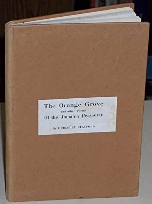 The Orange Grove and Other Poems of the Jamaica Peasantry