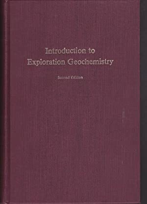 Introduction to Exploration Geochemistry: Levinson, A.A.