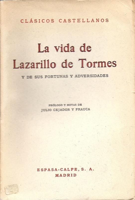 english translation part 1prologue of lazarillo de tormes essay Lazarillo de tormes was banned by the spanish crown and included (1560), in english translation (1576), in this sequel is known as el lazarillo de.