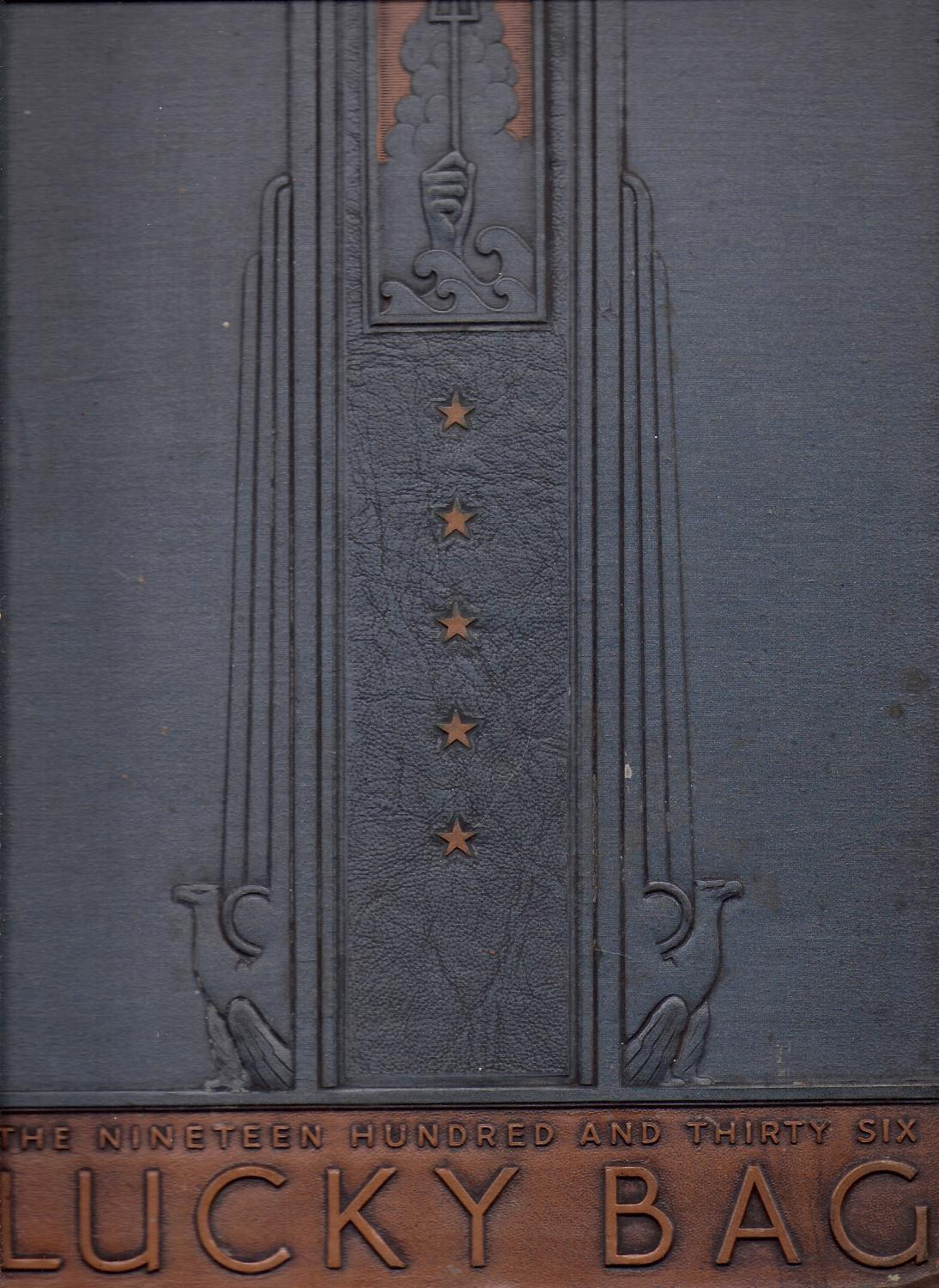 Nineteen Hundred and Thirty Six Lucky Bag. The 1936 Annual of the Regiment of Midshipmen OVERSIZE Crutchfield, J. R. et al. Hardcover Demy folio, [31cm/12.5 inches], full fancy, gilt-embossed coloured cloth, sans dust jacket, pp. 554, indexed. Fully Illustrated with b-w halftone phot