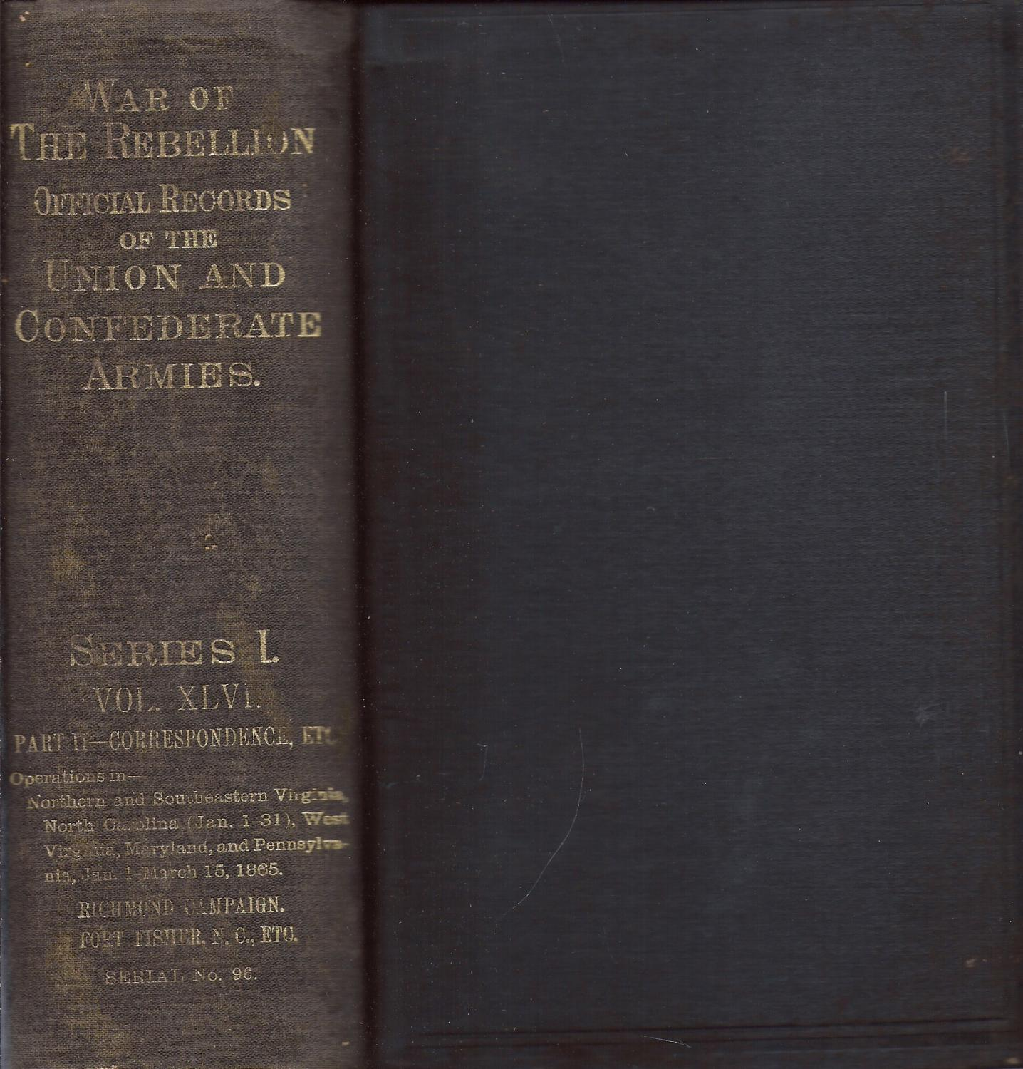 War of the Rebellion Official Records of the Union and Confederate Armies
