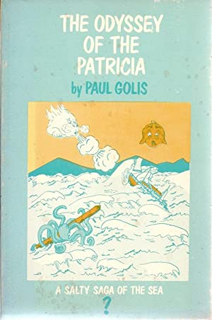 The Odyssey of the Patricia A Salty: Golis, Paul