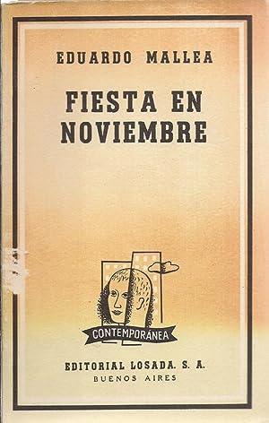 Fiesta En Noviembre spanishz.: Mallea, Eduardo.