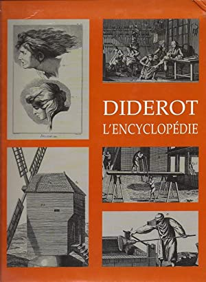 Diderot L'Encyclopedie, Planches Selectionees Et Presentees Par Clara Schmidt