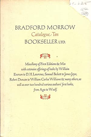 Bradford Morrow, Bookseller, Ltd., Catalogue Ten