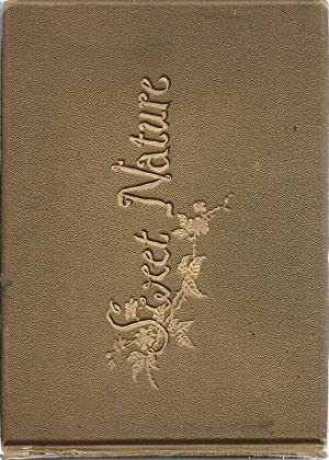 Sweet Nature and Other Poems, with Illustrations: Mack, Robert Ellice,