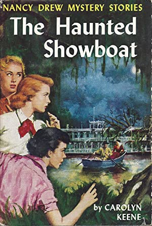 The Haunted Showboat No. 35 of the: Keene, Carolyn (Harriet
