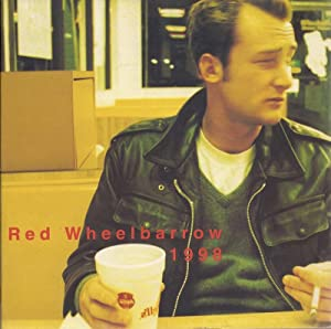 Red Wheelbarrow 1998