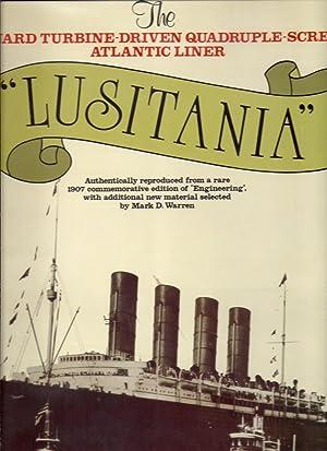 "The Cunard Turbine-Driven Quadruple-Screw Atlantic Liner ""Lusitania."": Warren, Mark D."